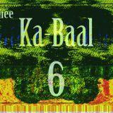 Thee Ka-baal Episode Six