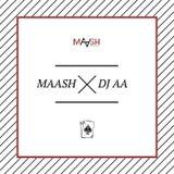 MAASH x DJ AA