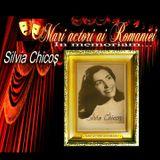 IN MEMORIAM -  Actrita: Silvia Chicos