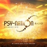 Psy-Nation Radio #015 - incl. Antinomy [Liquid Soul & Ace Ventura]