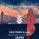 Melodic Progressions Show @ DI.FM Episode 217 - Dave Pineda & LuNa