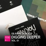 PODCAST: DIGGING DEEPER VOL. 01