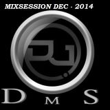 DJ DMS - MIXSESSION DEC-2014