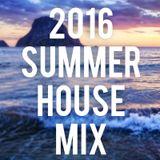 Summer Vibes House Mix 2016