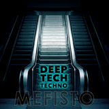 DEEP/TECH/TECHNO Mefisto MiX.