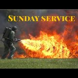 "Sunday Service "" Now Thats A Fire """