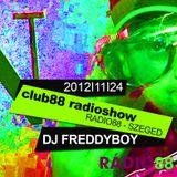 Dj FreddyBoy Club88 Radioshow - Radio88 Szeged HU