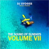 DJ Svoger - The Sound of Sundays VII