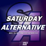 Saturday Alternative - Post-Xpresstival Tunes and Much More! - 28/4/18