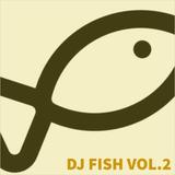 DJ FISH VOL. 2 - side 1