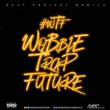 #WTF Wobble Trap Future