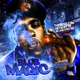 Hevehitta & DJ Unexpected - Blue Magic | Hosted by Lloyd Banks