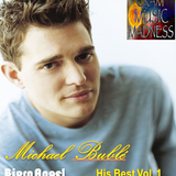 Michael Buble: His Best Vol. 1
