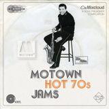 MOTOWN: HOT 70s JAMS