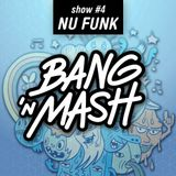 Bang 'n Mash NU-FUNK Ramp Shows #4 2012