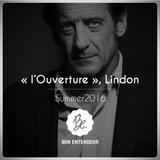 """Bon Entendeur : """"L'Ouverture"""", Lindon, Summer 2016"""
