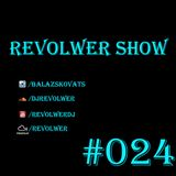 Revolwer Show 24