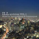 【日本語ラップ】ILL archives VOL.1 Mixedby Yamuro69intet & Tommonjunk