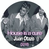 House is a cure (Octubre 2018)