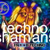 Techno Shamans LIVE on Fnoob Radio June 2019