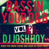 Bass In Your D&B Vol 2