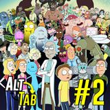 Alt + Tab #02 - Séries: Rick and Morty [1ª temporada]