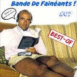 Bande De Fainéants ! #07 - Le Best-Of