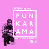 Funkarama Collection Vol.9 - Mixed by Dj Alvin Duke