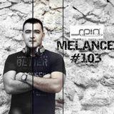 MELANCE EP.103  - #138 SESSION