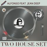 Alfonso feat. Jean Deep - Two House Mix vol 1