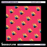 Dynamite Disco Club 022 - Stalvart John [17-01-19]