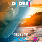 Dj Dee - This is 4 the radios! August 2018
