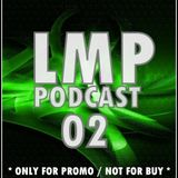 LMP Podcast #02-NOVEMBER 2013 (Unofficial)