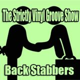 Back Stabbers: The Strictly Vinyl Groove Show