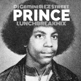 @DjGemini & @EZStreet #LunchBreakMix Prince Edition 6-11-15
