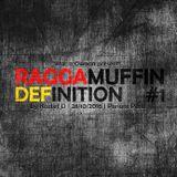 RAGGAMUFFIN DEFINITION #1 by Kaztet Dee   Wat a Gwaan   28/10/2016