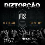 Diztorção #67 Metal Sul Festival