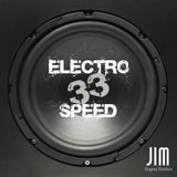DJ JIM - Electro Speed 33