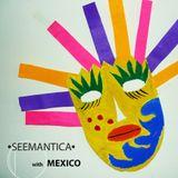 SEEMANTICA  with MEXICO