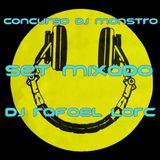 SET Mixado Concurso DJ Monstro - Dj Rafael Lorc