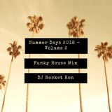 Summer Days 2018 - Vol.2 - Funky House Mix
