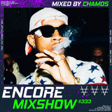 Encore Mixshow 333 by Chamos