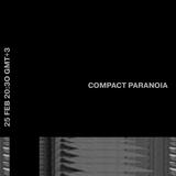 COMPACT PARANOIA [2] /with bogdan boych [25.02.15]