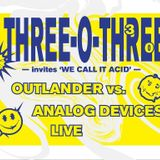 Outlander & Analog Devices @ 303 Kabal