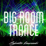 Big Room Trance Top 15 (November 2015)