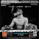 Addictions and Other Vices  407 - Time Warp 1974