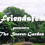 "Clark-Nova & BRIXX @ Friendsfest presents ""The Secret Garden"""