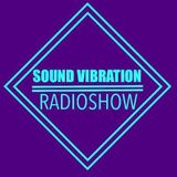 Sound Vibration RADIOSHOW @Phever Radio Dublin 30.06.2018