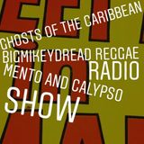 04 Bigmikeydread Reggae Radio - Ghosts Of The Caribbean - Mento, Calypso and Goombay