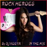 DJ Kosta - Rock Heroes In The Mix (Section Rock Mixes)